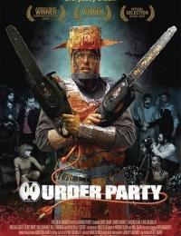 Murder Party   Bmovies