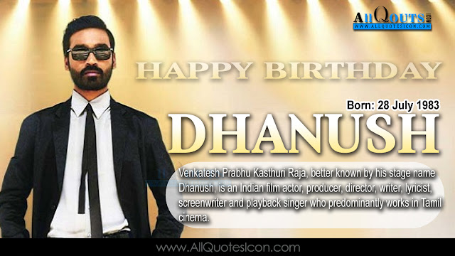 English-Dhanush-Birthday-English-quotes-Whatsapp-images-Facebook-pictures-wallpapers-photos-greetings-Thought-Sayings-free