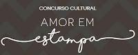 Concurso Cultural Amor em Estampa amoremestampa.com.br