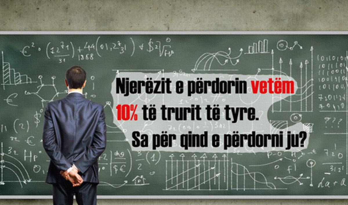 Test Inteligjence: Njerëzit Përdorin Vetëm 10% të Trurit. Sa Përqind Përdorni Ju?