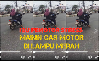 Video Lucu Aksi Emak2 Pemotor Mainin Gas Di Lampu Merah ..The Power of Emak-Emak
