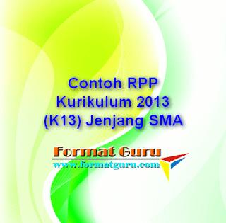 Contoh RPP Kurikulum 2013 (K13) Jenjang SMA