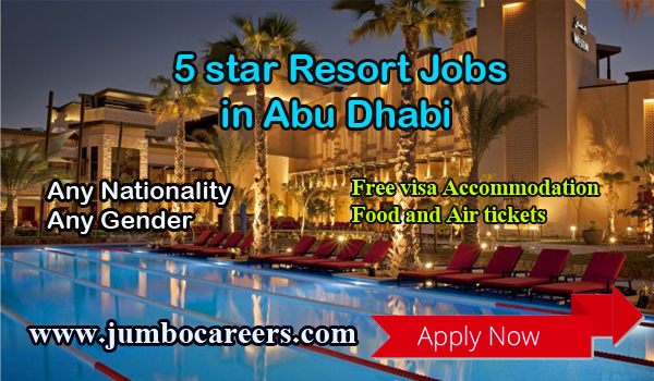 star hotel jobs in Abu Dhabi, Hotel jobs with salary and benefits,