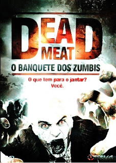 Dead Meat - O Banquete dos Zumbis