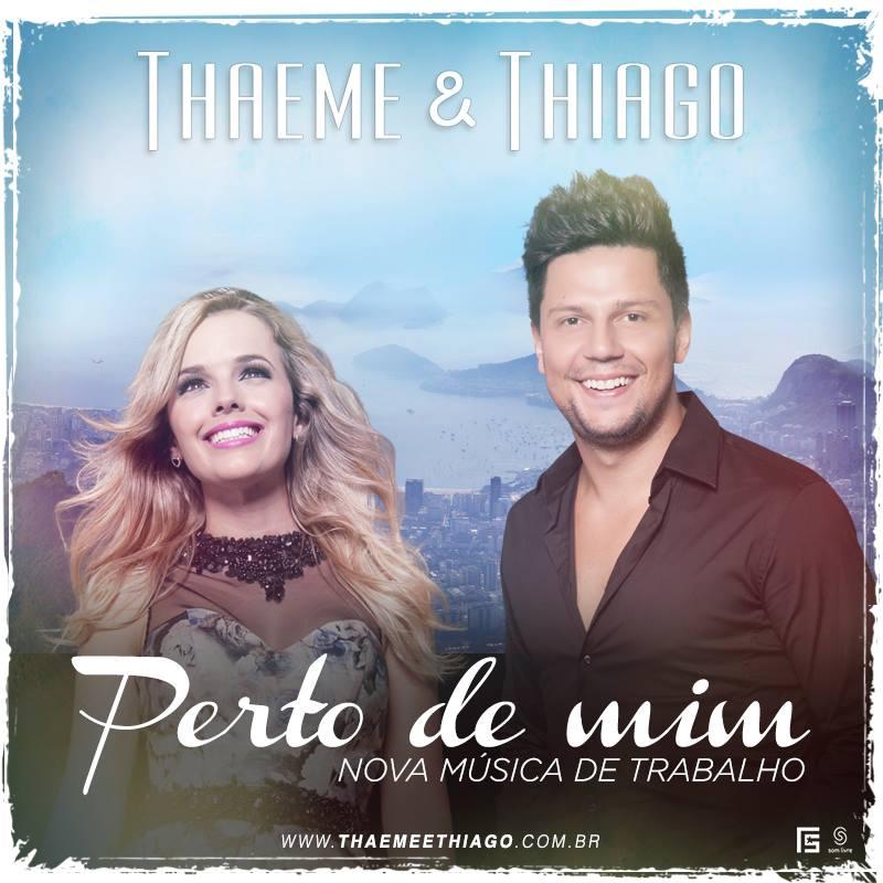 E PERTO MUSICAS THAEME MIM DE CD THIAGO BAIXAR