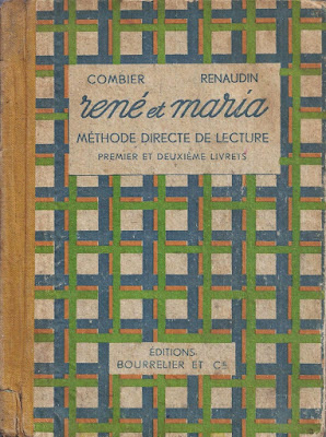 """""""René et Maria"""", méthode globale, Mmes J. Combier et H. Perraudin édition 1947 (collection musée)"""