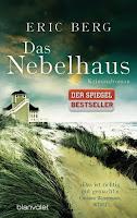 http://lielan-reads.blogspot.de/2013/07/rezension-eric-berg-das-nebelhaus.html