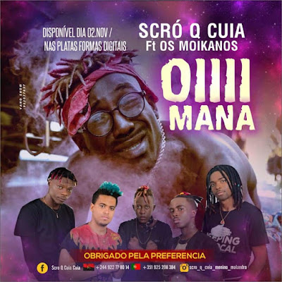 Scró Q Cuia - Oii Mana ( Feat. Os Moikanos ) ( Afro House ) [DOWNLOAD]