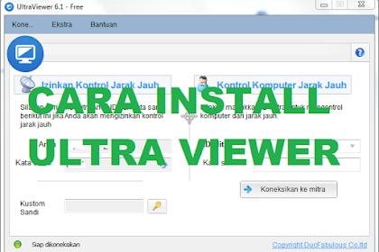 Cara Download dan Install Ultra Viewer aplikasi remote desktop lengkap