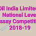 OIL'S NATIONAL LEVEL ESSAY COMPETITION (2018-19)
