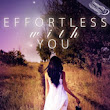 Guest Post & GIVEAWAY: Effortless With You and Perfectly Messy by Lizzy Charles