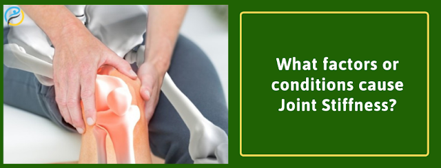 Causes Of Joint Stiffness | Joint Pain Treatment in Bangalore
