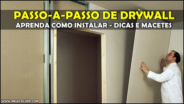 instalação Drywall passo-a-passo