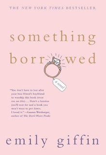 Something Borrowed by Emily Giffin | Two Hectobooks
