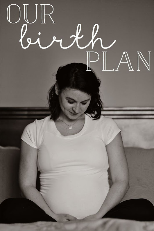 "Our Birth ""Plan"""