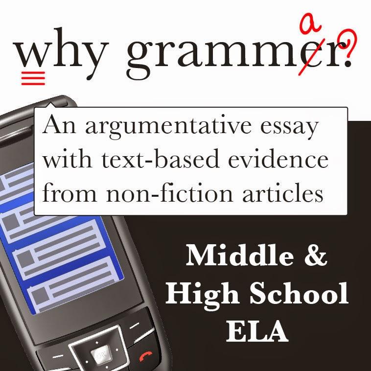 Why Grammar? Argumentative Essay for Middle and High School ELA