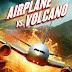 Airplane vs Volcano (2014) Bluray