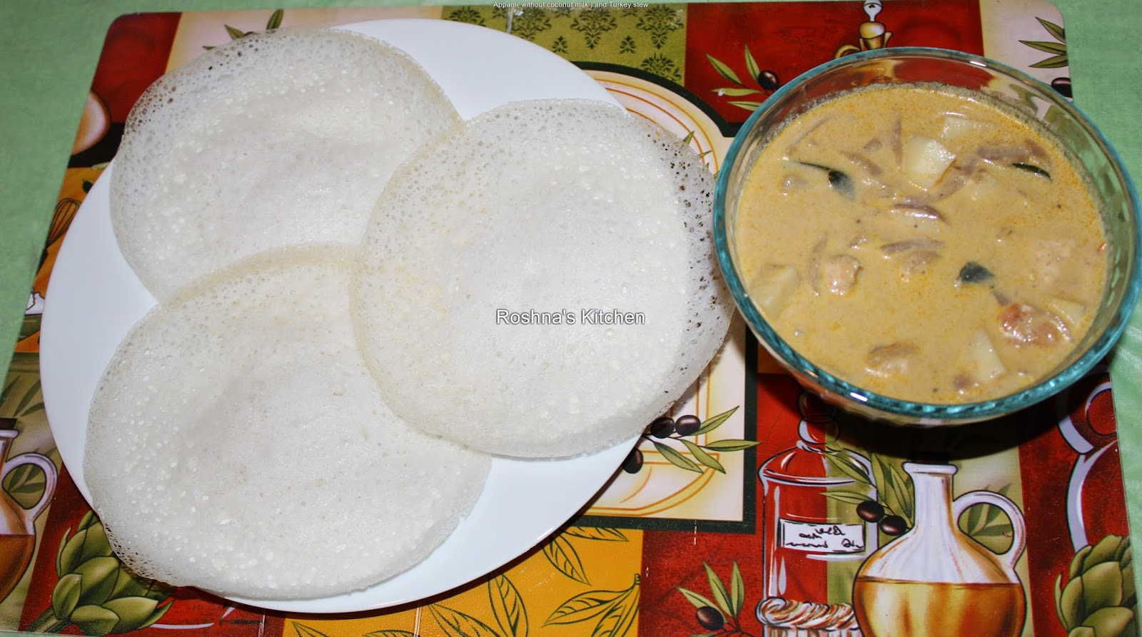Appam( without coconut milk ) and Turkey stew