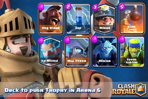 Deck Untuk Meningkatkan Trophy Di Arena 6 clash royale