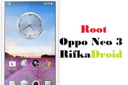 Cara Root dan Pasang CWM Oppo Neo 3 Tanpa PC