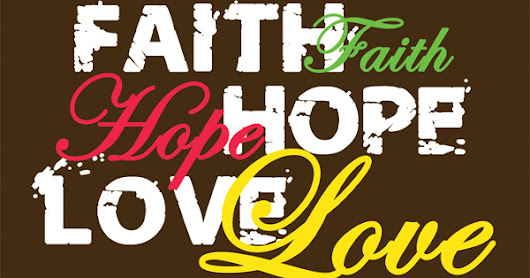 Is Love greater than Faith?