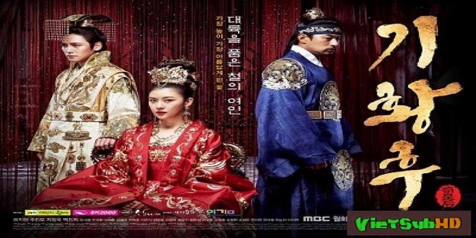 Phim Hoàng Hậu Ki Hoàn tất (51/51) VietSub HD | Empress Ki 2013