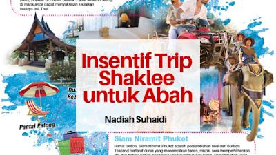 Insentif Trip Shaklee Untuk Abah