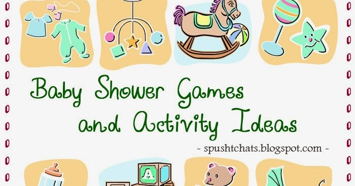 Spusht Chats Baby Shower Game Ideas Baby Shower