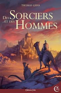http://unpapillondanslalune.blogspot.com/2018/06/des-sorciers-et-des-hommes-de-thomas.html
