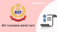 BSF Constable Admit Card