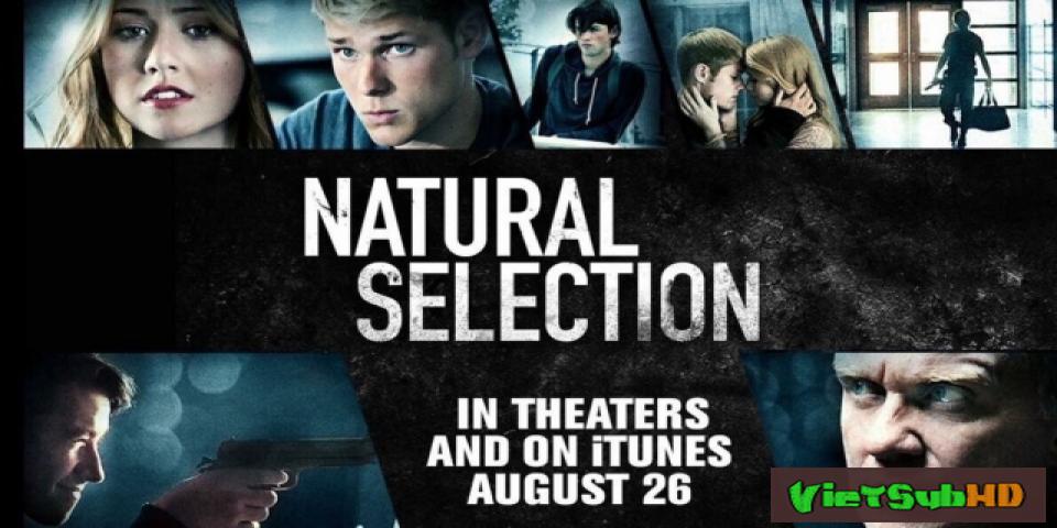 Phim Lựa Chọn VietSub HD | Natural Selection 2015