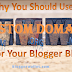 Why You Should buy Custom Domain For Your Blogger Blog