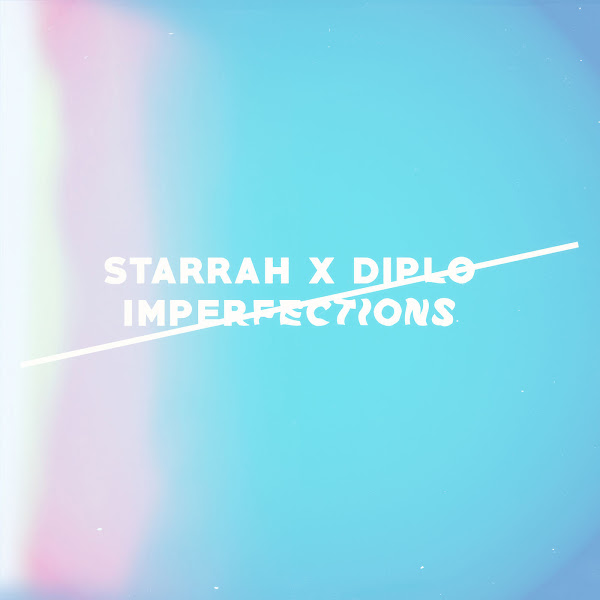 Starrah & Diplo - Imperfections - Single Cover