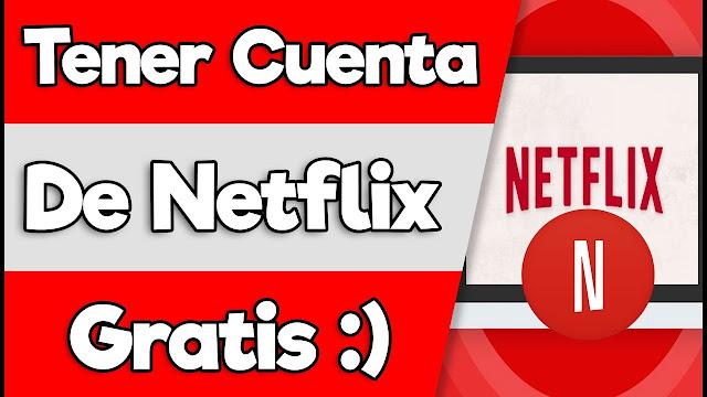 Cuentas Netflix Premium Gratis
