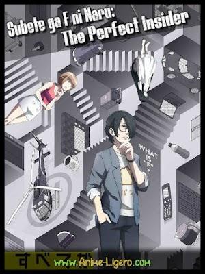 Subete ga F ni Naru: The Perfect Insider [11/11][MEGA] BD | 720P [125MB][Sub Español]