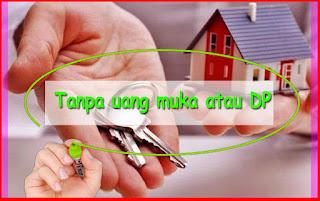 Cara Kredit Rumah Tanpa Uang Muka