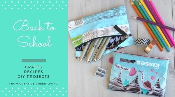 back to school  crafts, recipes, DIY projects from Creative Green Living - pencil pouch made from recycled candy wrapper