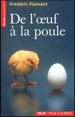 De l'oeuf à la poule, Introduction à la biologie moléculaire du développement embryonnaire
