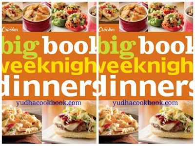 download ebook Betty Crocker The Big Book of Weeknight Dinners (Betty Crocker Big Book)