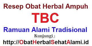 Nama resep obat TBC Paru anak dewasa herbal tradisional alami