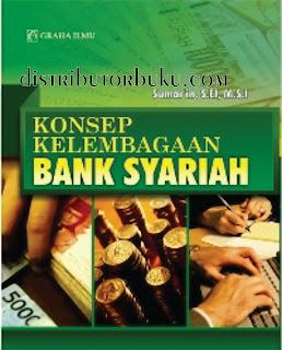 Konsep Kelembagaan Bank Syariah