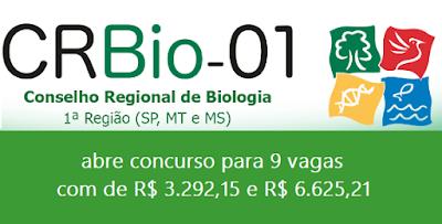CRBio01 - Conselho de Biologia de SP, MT e MS abre concurso para 9 vagas em SP, MT e MS