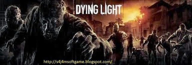 Free Download Game Dying Light For PC/ Laptop