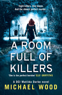 A Room Full of Killers by Michael Wood - Reading, Writing, Booking