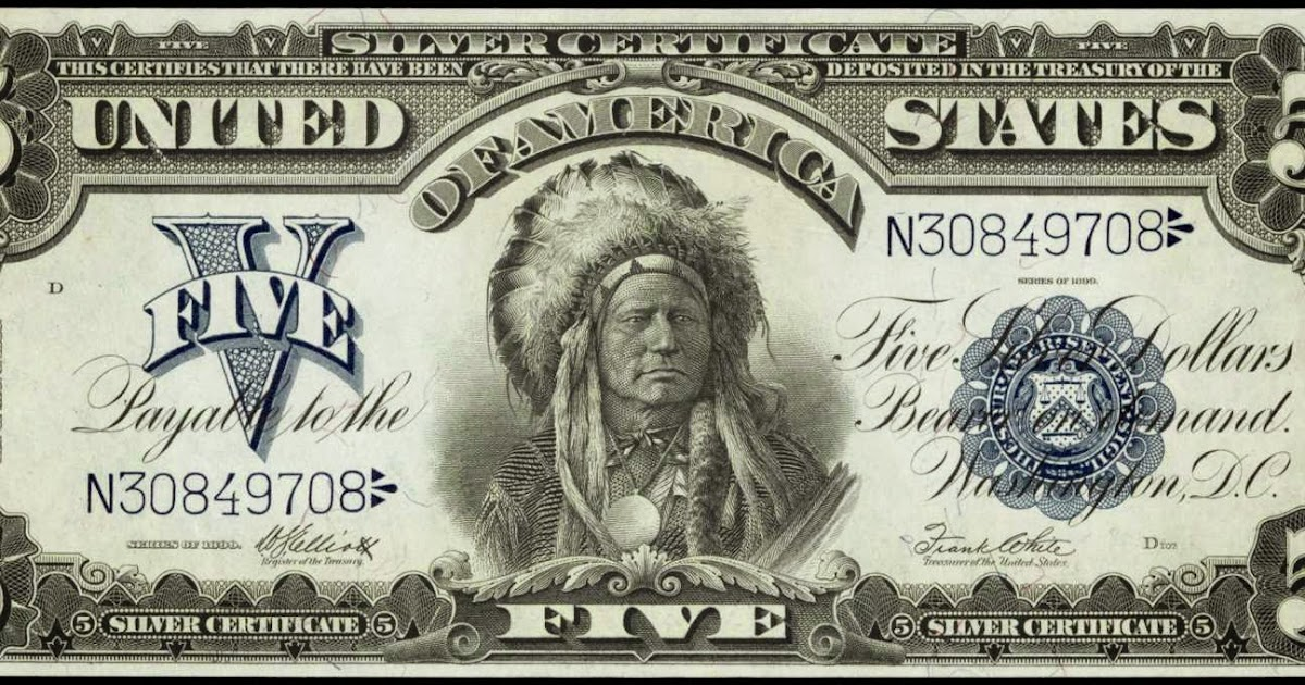 1899 Five Dollar Silver Certificate Indian Chief Running Antelope ...