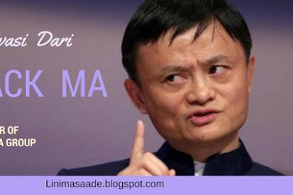 Termotivasi Dari Jack Ma Sang Raja Retail China ( Ali Baba Grup)