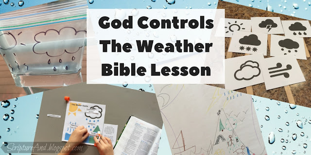 God Controls the Weather Bible Lesson | scriptureand.blogspot.com