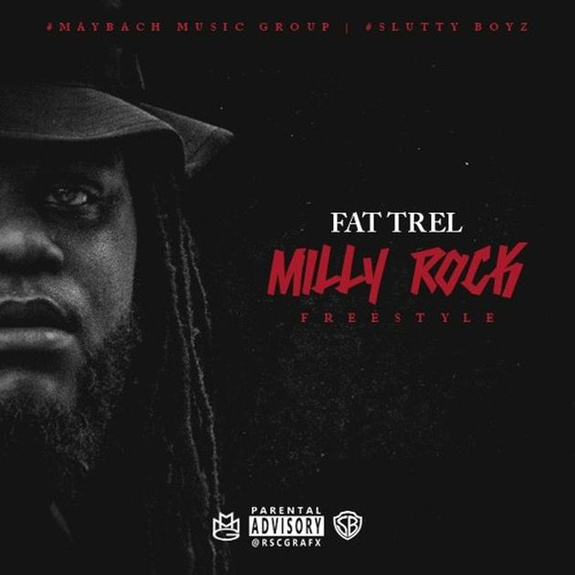 Fat Trel - Milly Rock (Remix)