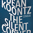 The Silent Corner - by Dean Koontz