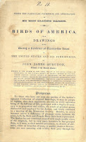 "The cover page of Audubon's Birds of America prospectus: ""Under the particular patronage and approbation of his most gracious majesty. Birds of America, from drawings made during a residence of twenty-five years in the United States and its territories by John James Audubon, citizen of the United States..."